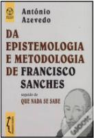 Da Epistemologia e Metodologia de Francisco Sanches