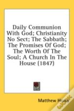 Daily Communion With God; Christianity N