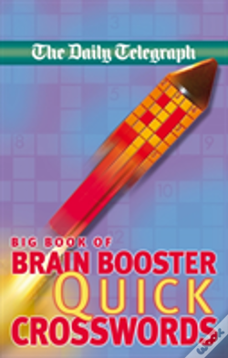 Wook.pt - Daily Telegraph Big Book Of Brain Boosting Quick Crosswords