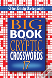 Daily Telegraph Big Book Of Cryptic Crosswords 17