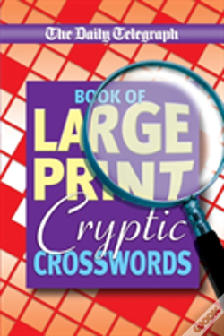 Wook.pt - Daily Telegraph Book Of Large Print Cryptic Crosswords