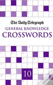 Daily Telegraph Giant General Knowledge Crosswords 10