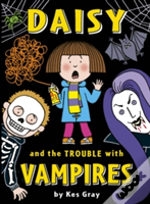 Daisy And The Trouble With Vampires