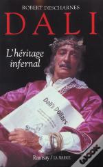 Dali ; L'Heritage Infernal