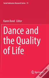Dance And The Quality Of Life