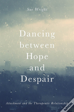 Wook.pt - Dancing Between Hope And Despair