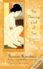 Dancing Girl Of Izu And Other Stories