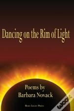 Dancing On The Rim Of Light