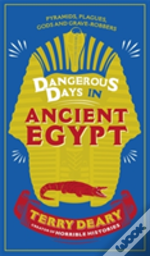 Dangerous Days In Ancient Egypt