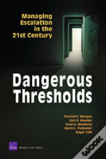 Dangerous Thresholds