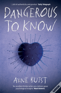 Wook.pt - Dangerous To Know: Shocking. Page-Turning. Crime Thriller With Forensic Psychiatrist Natalie King