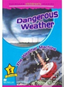 Dangerous Weather - The Weather Machine