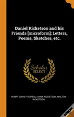 Wook.pt - Daniel Ricketson And His Friends (Microform); Letters, Poems, Sketches, Etc.
