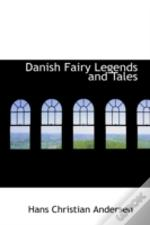Danish Fairy Legends And Tales