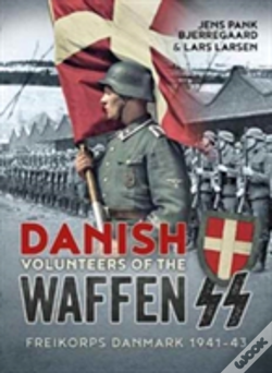 Wook.pt - Danish Volunteers Of The Waffen-Ss