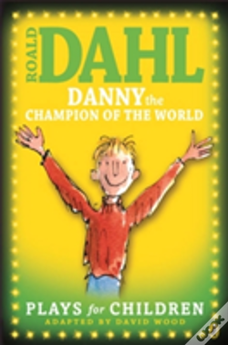Wook.pt - Danny The Champion Of The World: Plays For Children