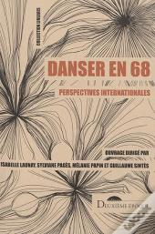 Danser En 68 ; Perspectives Internationales