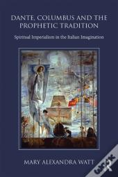 Dante, Columbus And The Prophetic Tradition