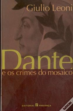 Wook.pt - Dante e os Crimes do Mosaico