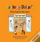 Daphney Dollar'S First Trip To The Store