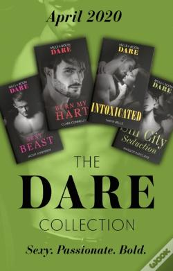 Wook.pt - Dare Collection April 2020: Sexy Beast (Billion $ Bastards) / Burn My Hart / Intoxicated / Sin City Seduction (Mills & Boon E-Book Collections)