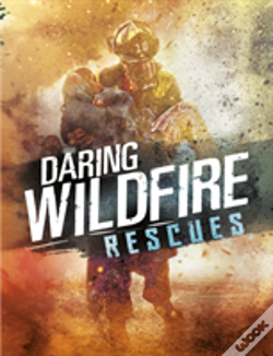 Wook.pt - Daring Wildfire Rescues
