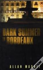 Dark Summer In Bordeaux