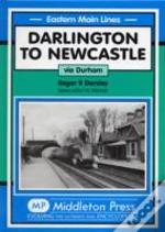 Darlington To Newcastle
