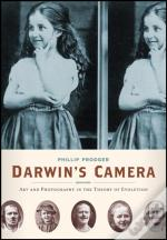 Darwin'S Camera Art And Photography In The Theory Of Evolution