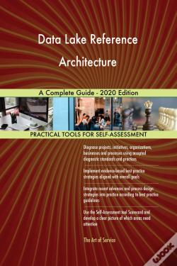 Wook.pt - Data Lake Reference Architecture A Complete Guide - 2020 Edition
