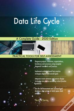 Wook.pt - Data Life Cycle A Complete Guide - 2020 Edition