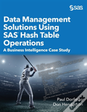Data Management Solutions Using Sas Hash Table Operations