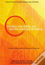 Data Mining & Machine Learning In Astronomy - A Practical Guide