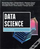 Data Science : Cours Et Exercices