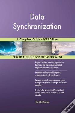 Wook.pt - Data Synchronization A Complete Guide - 2019 Edition