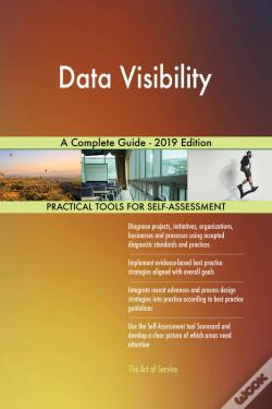 Wook.pt - Data Visibility A Complete Guide - 2019 Edition