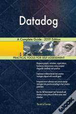 Datadog A Complete Guide - 2019 Edition