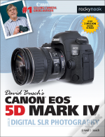 David Busch'S Canon Eos 5d Mark Iv Guide To Digital Slr Photography