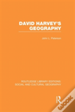 David Harvey S Geography Rle Socia