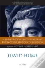 David Hume: A Dissertation On The Passions, The Natural History Of Religion