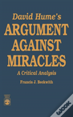 David Hume'S Argument Against Miracles