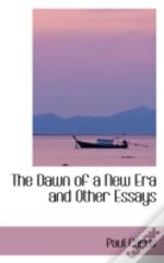 Dawn Of A New Era And Other Essays