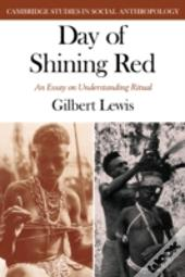 Day Of Shining Red - An Essay On Understanding Ritual