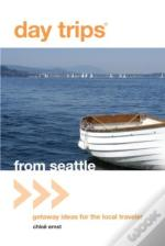 Day Trips(R) From Seattle