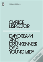 Daydream & The Drunkenness Of Young Lady