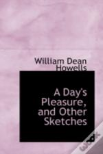 Day'S Pleasure, And Other Sketches