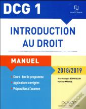Dcg 1 ; Introduction Au Droit (Édition 2018/2019)