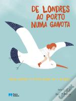De Londres ao Porto numa gaivota / From London to Porto flying on a seagull