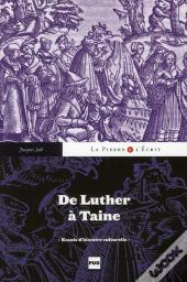 De Luther A Taine