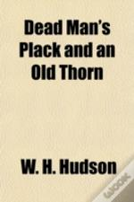 Dead Man'S Plack And An Old Thorn